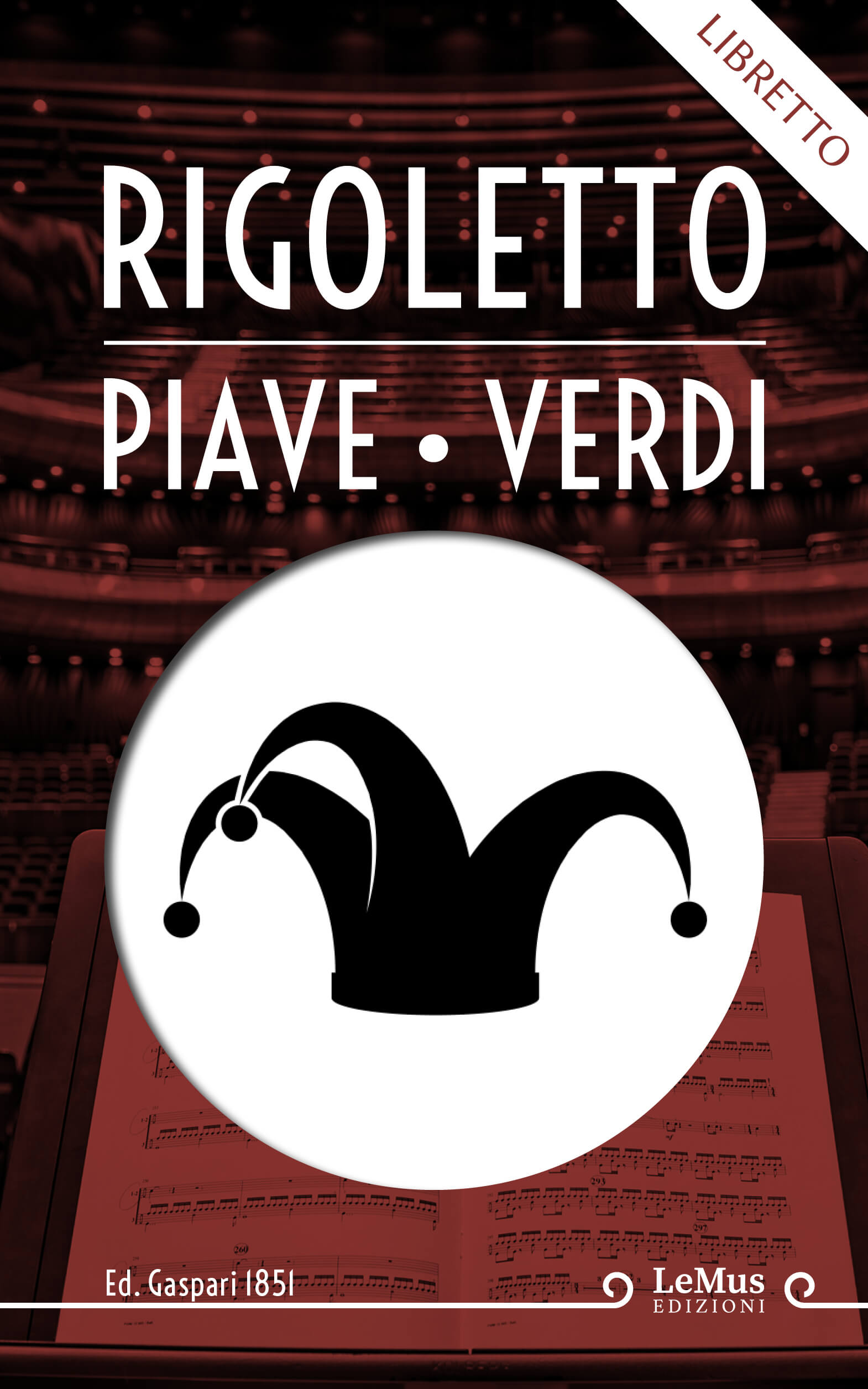 Rigoletto - Libretto