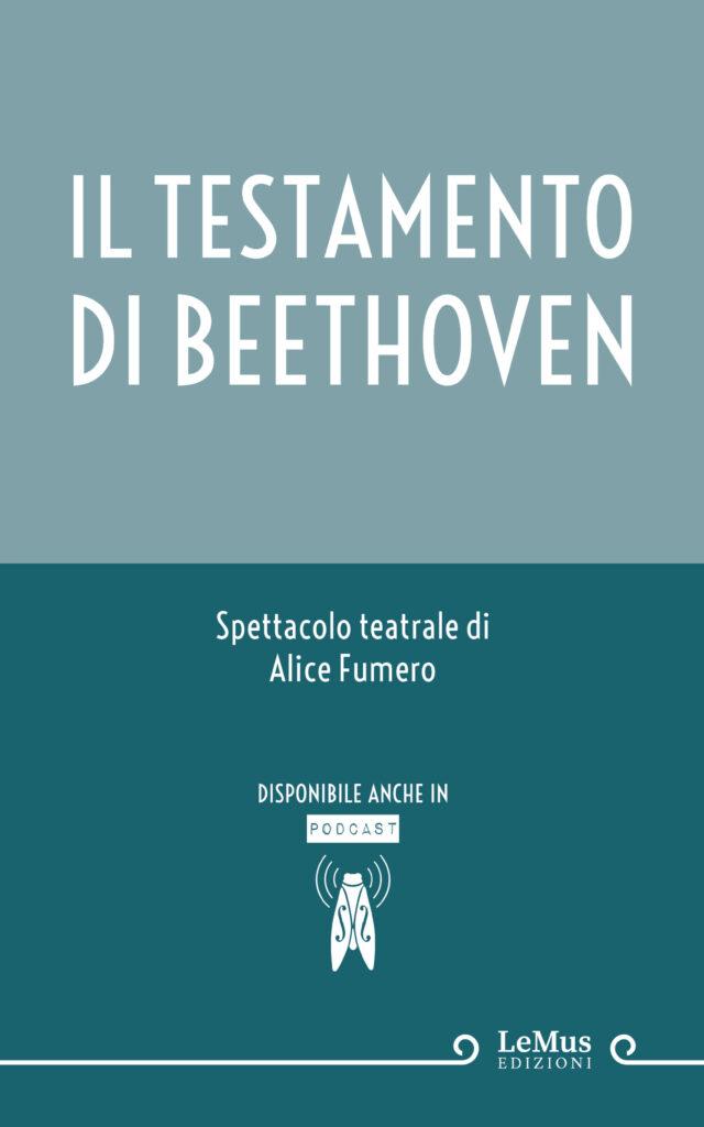 Il testamento di Beethoven – Alice Fumero