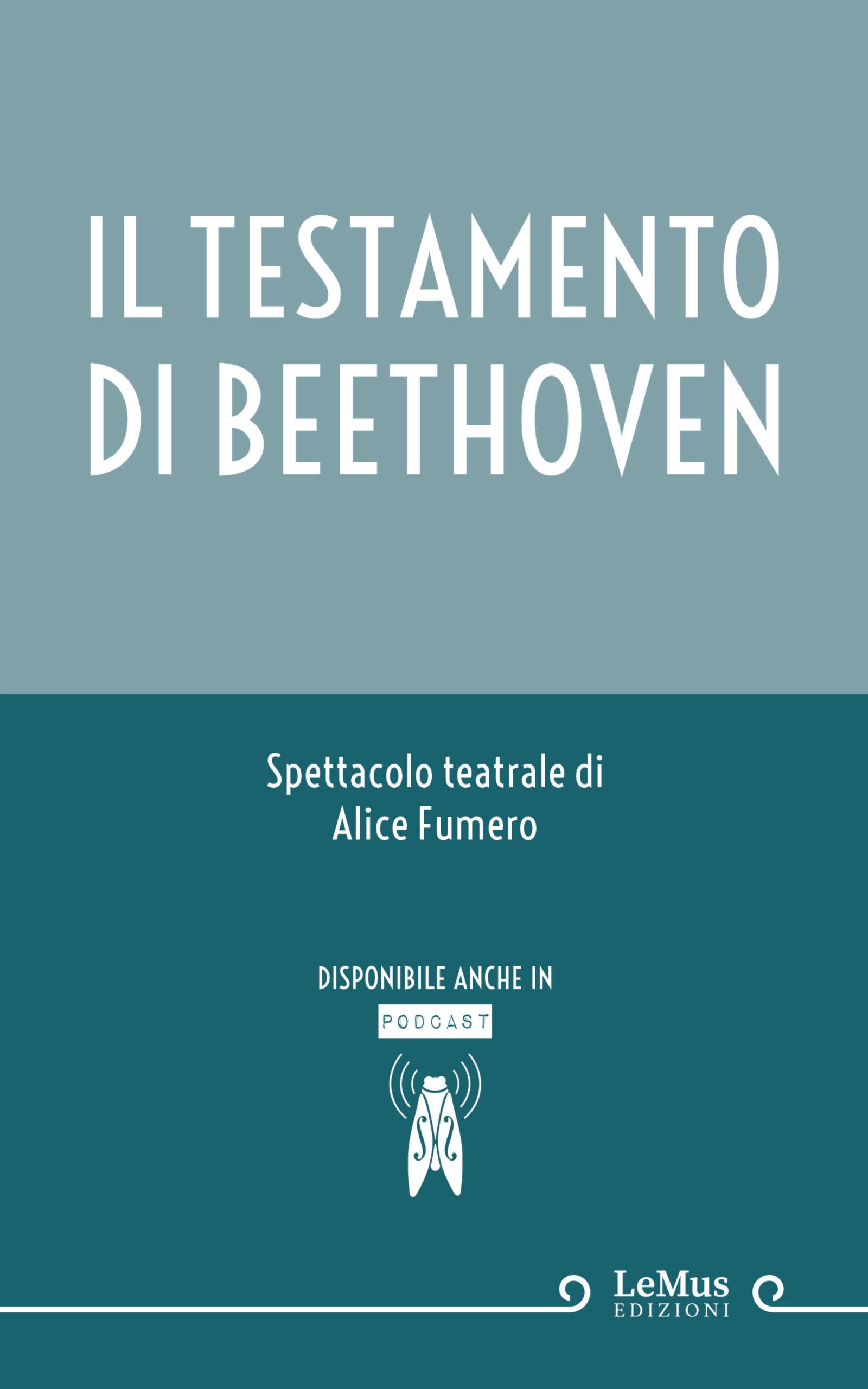 Il testamento di Beethoven - Alice Fumero